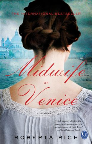 Midwife of Venice by Roberta Rich