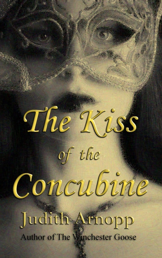 Anne Boleyn the kiss of the concubine by Judith Arnopp