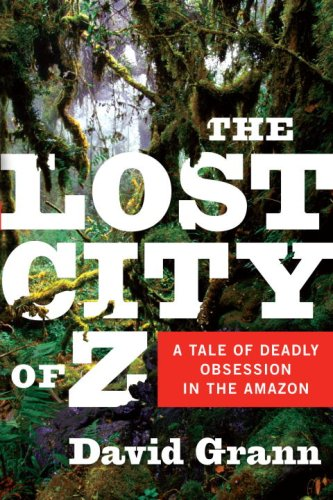 The-lost-city-z-David-Grann