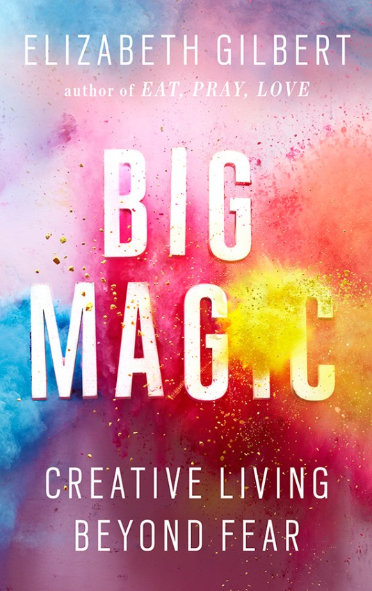 BigMagic-book-Elizabeth-Gilbert