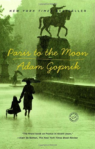 Paris-to-the-Moon-Adam-Gopnik